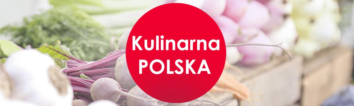Kulinarna Polska | Gotowanie i jedzenie